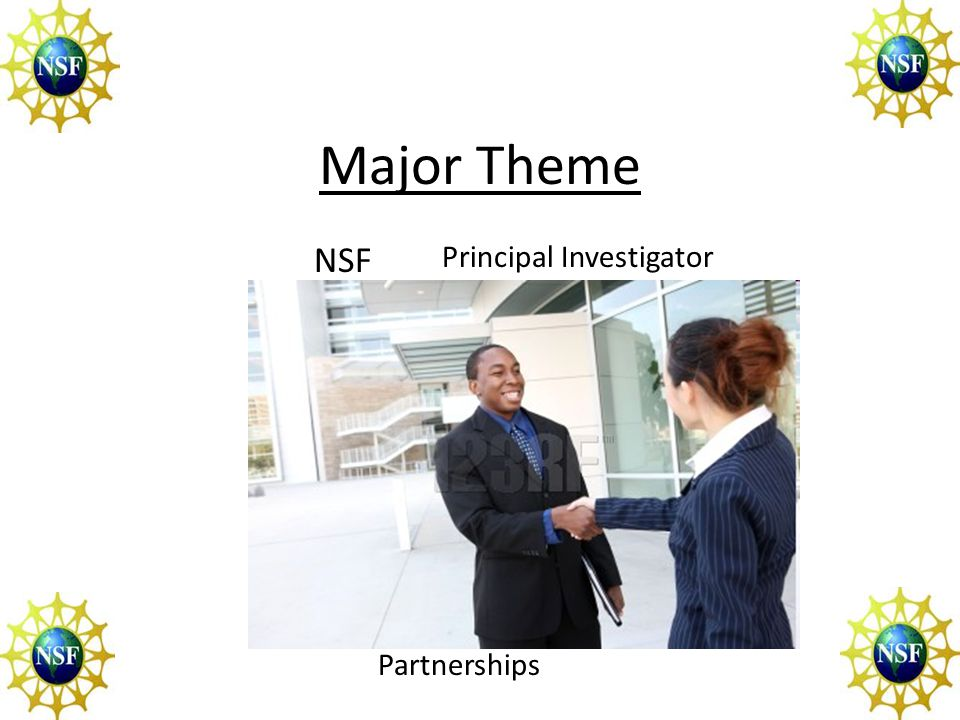 Major Theme NSF Principal Investigator Partnerships