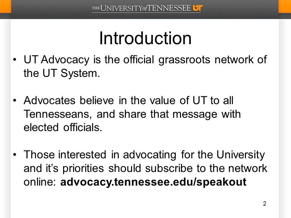 Online Resources Twitter: @UTAdvocator Facebook.com/UTAdvocacy http://advocacy.tennessee.edu 13