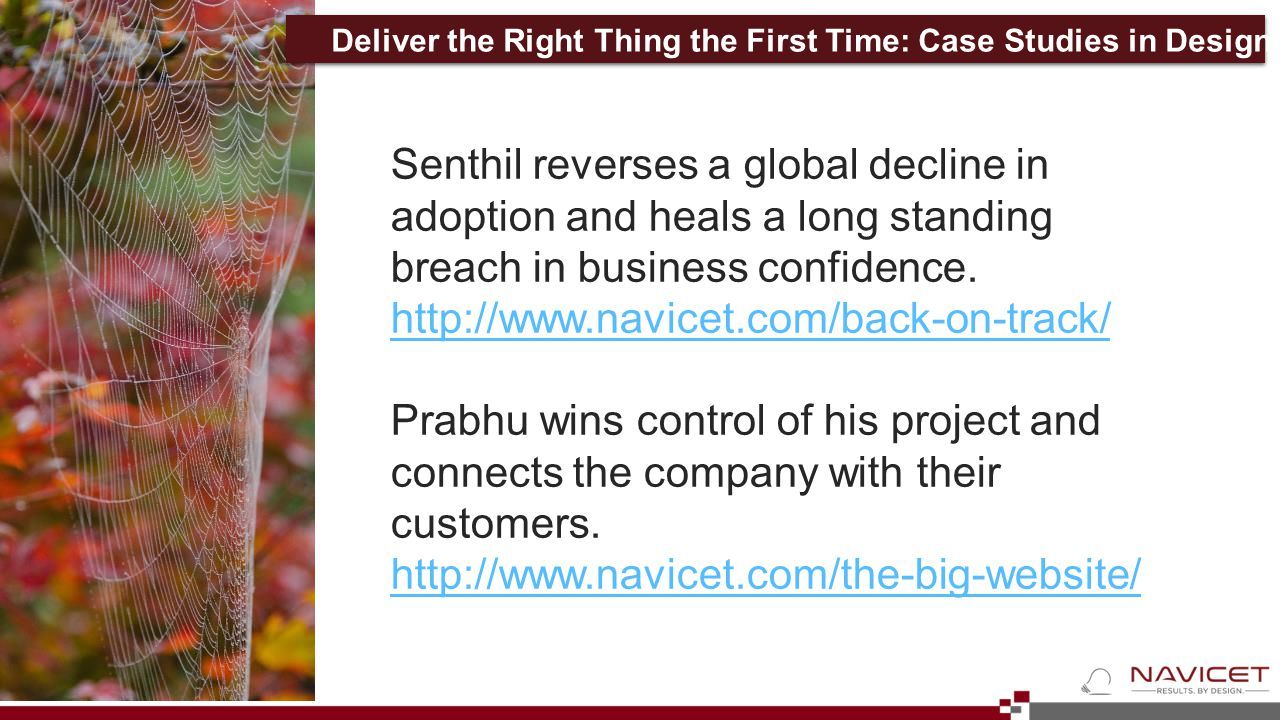 Senthil reverses a global decline in adoption and heals a long standing breach in business confidence.