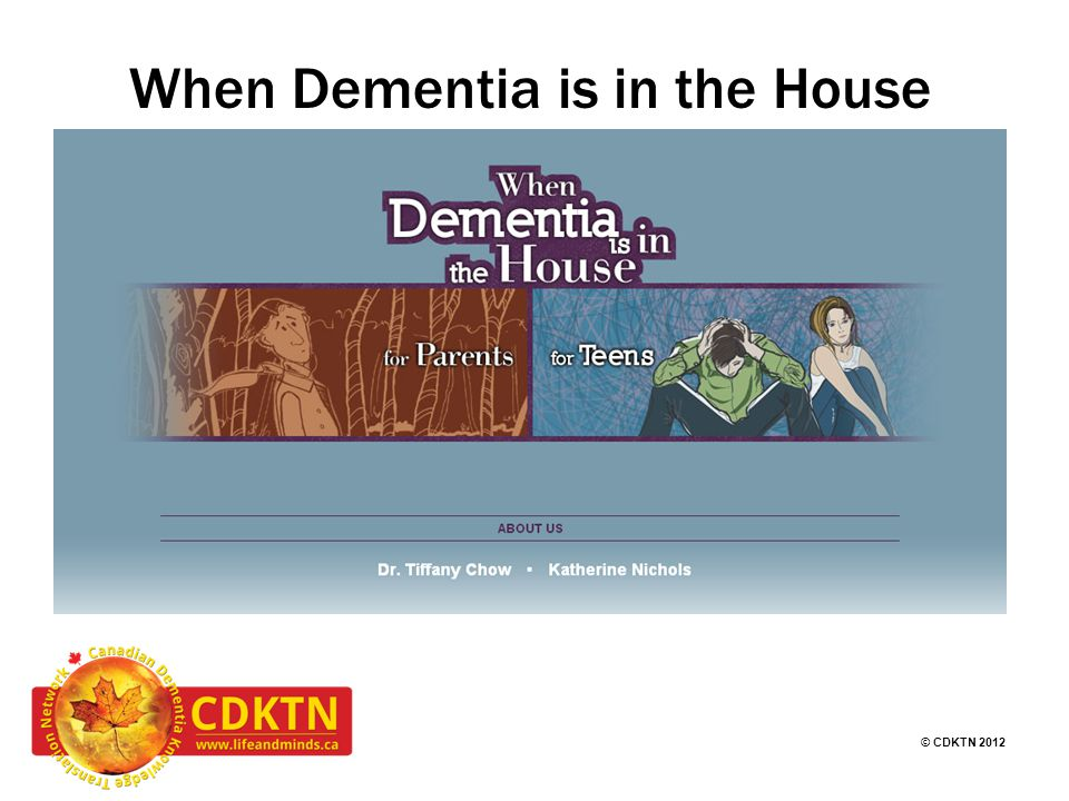© CDKTN 2012 When Dementia is in the House
