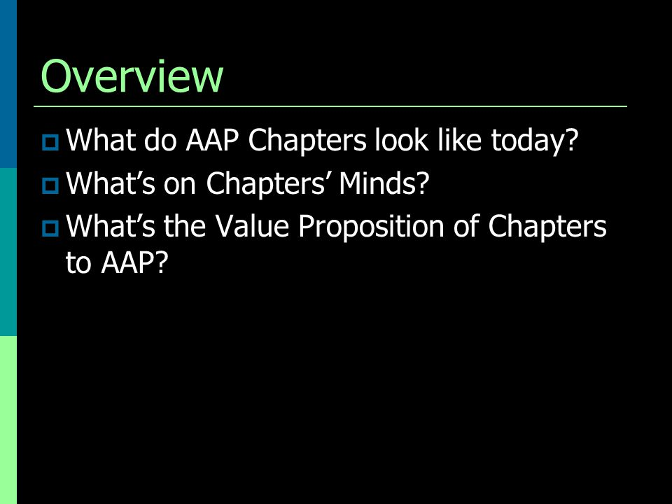 Benefits of Chapters to National  Membership  Public relations  Talent pool  Connection to young members  Carry out mission  Contribution to AAP prominence  Policy implementation  Deliver testimony  Laboratories of innovation