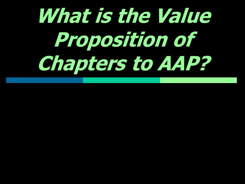 What is the Value Proposition of Chapters to AAP?