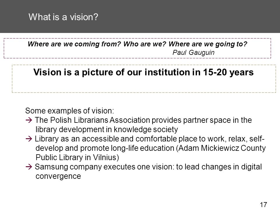 17 What is a vision.
