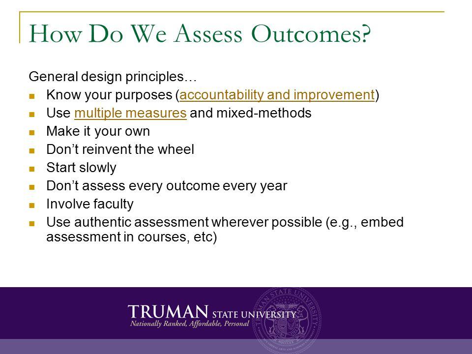 How Do We Assess Outcomes.