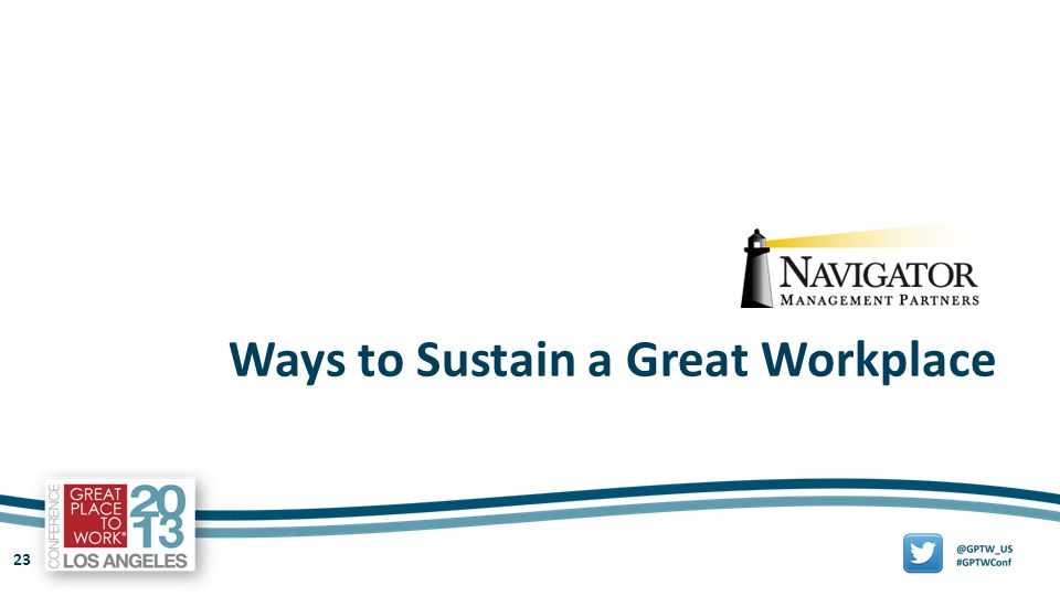 23 Ways to Sustain a Great Workplace