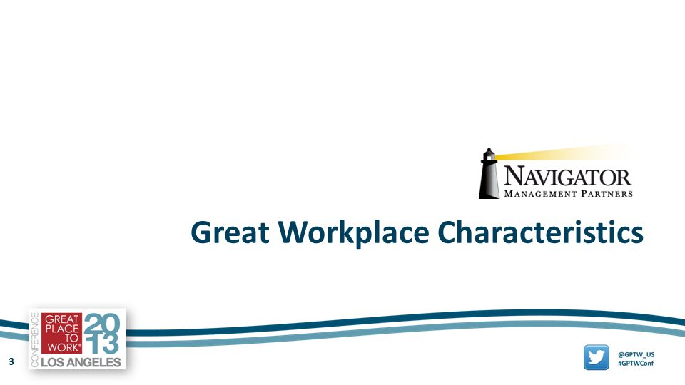 3 Great Workplace Characteristics