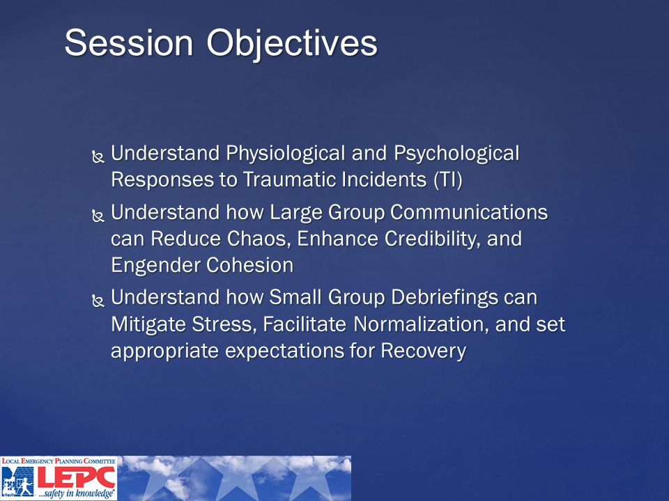{ Mitigate Negative Effects of Stress and Enhance Normalization Section 3 Small Group Debriefings