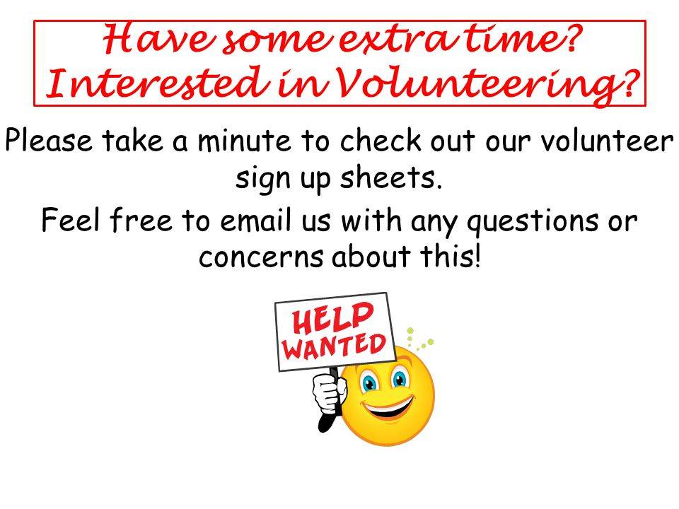 Have some extra time.Interested in Volunteering.