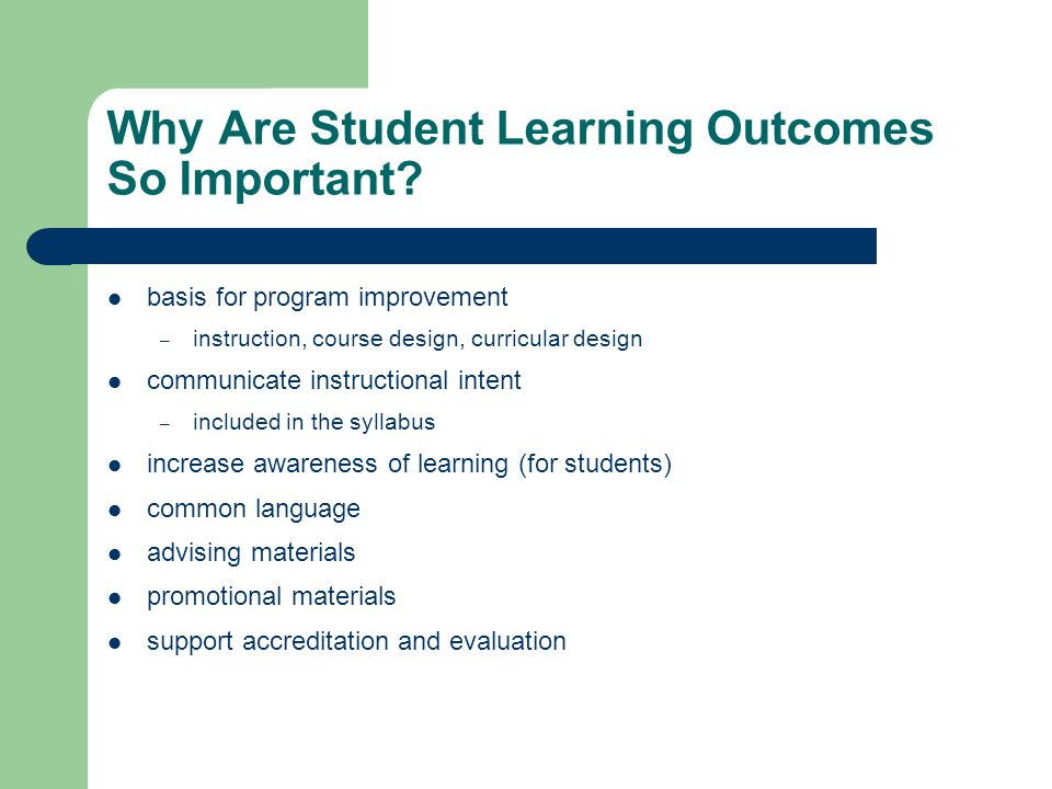 Why Are Student Learning Outcomes So Important.