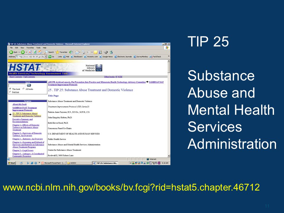 11 www.ncbi.nlm.nih.gov/books/bv.fcgi rid=hstat5.chapter.46712 TIP 25 Substance Abuse and Mental Health Services Administration