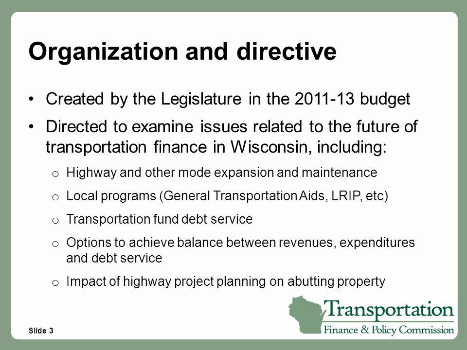 Funding Needs Under Four Scenarios  Scenario One – Disinvestment  Scenario Two – Preservation  Scenario Three – Capacity Management  Scenario Four – Multi-Modal Enhancements