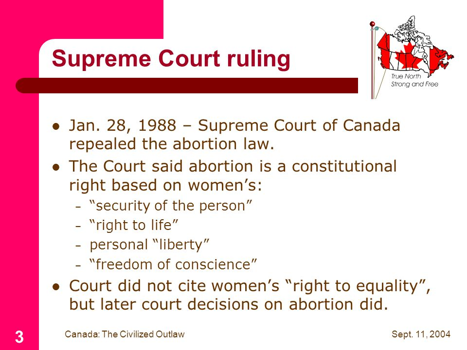 Sept. 11, 2004 Canada: The Civilized Outlaw 3 Supreme Court ruling Jan.