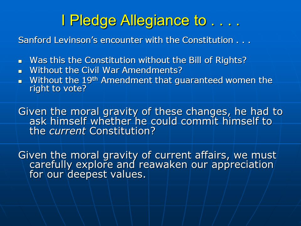 Reclaiming our Values As children, we are raised to believe that our country is on the side of justice and goodness.