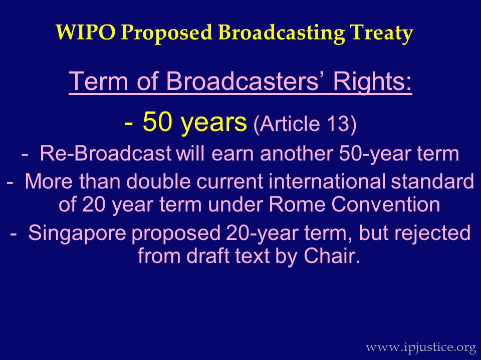 Controversial Treaty Provisions: 1.Webcasting & Internet transmissions (unprecedented rights in global treaty?); 2.Anti-circumvention rights for broadcasters unwise; 3.