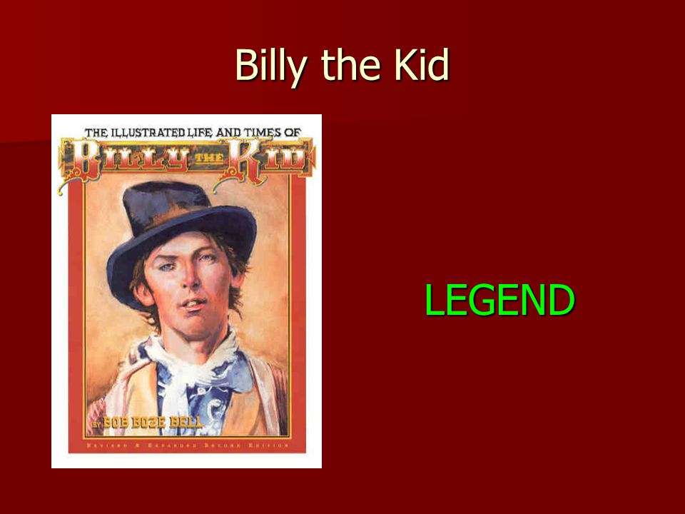 Billy the Kid LEGEND
