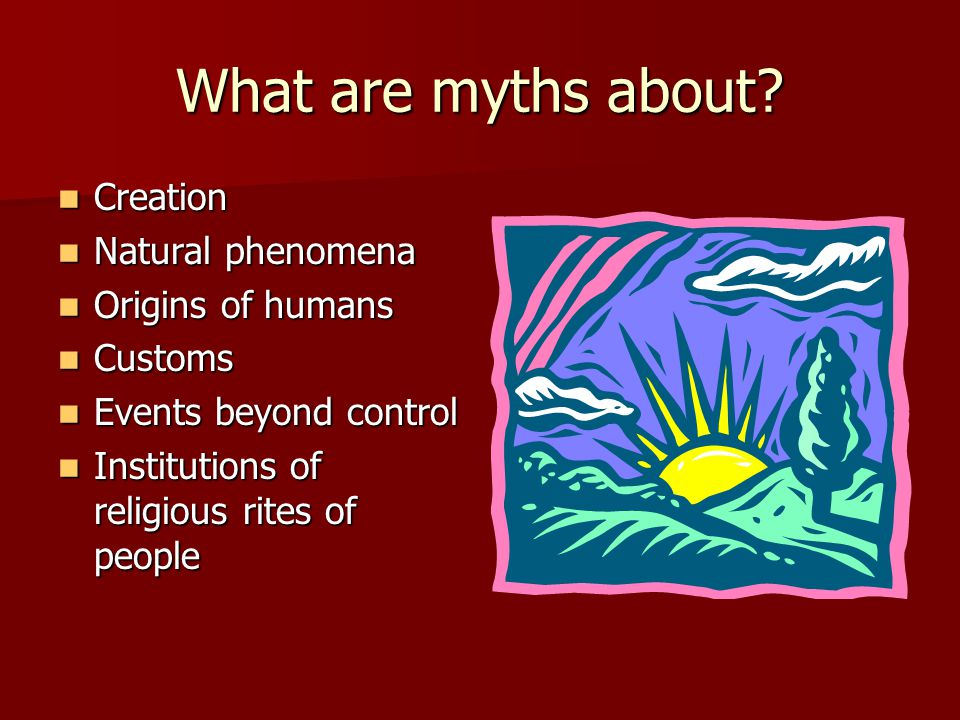 What are myths about.