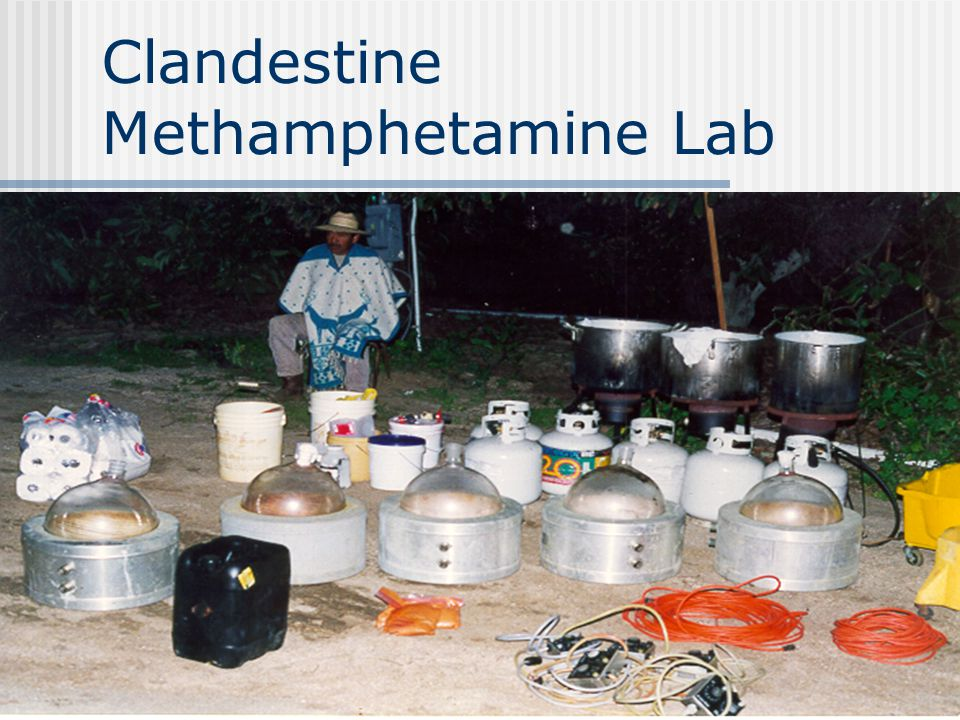 Clandestine Methamphetamine Lab