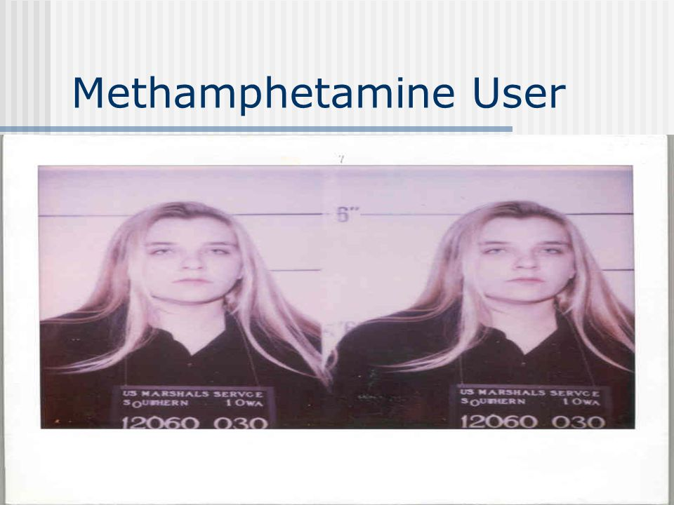 Methamphetamine User