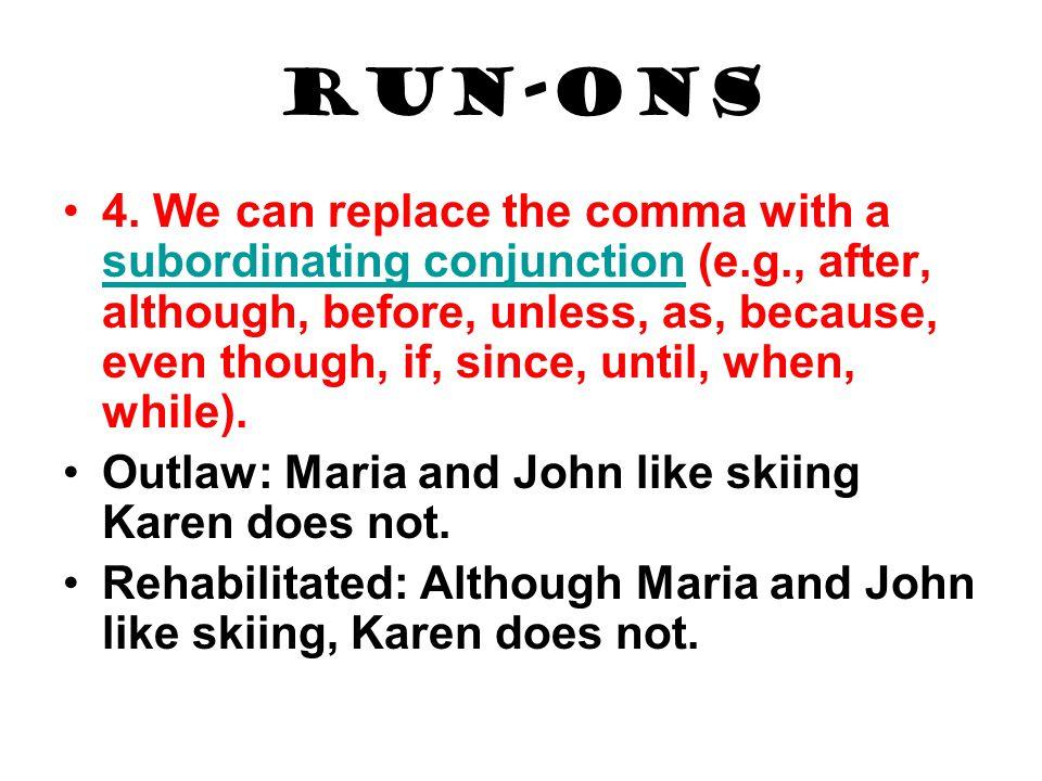 Run-ons 4.
