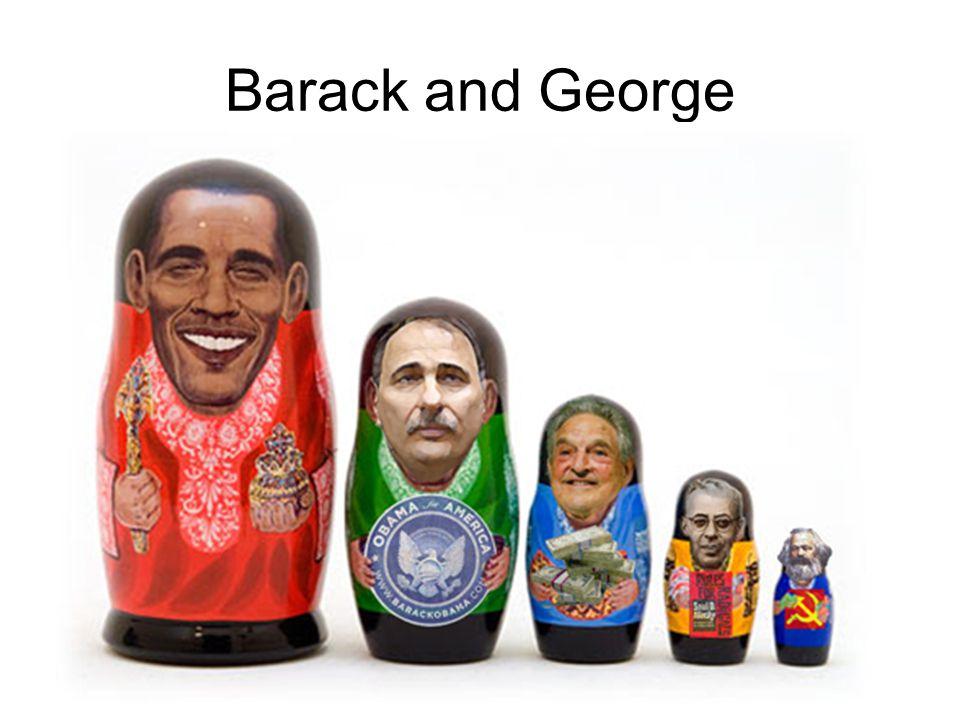 Barack and George