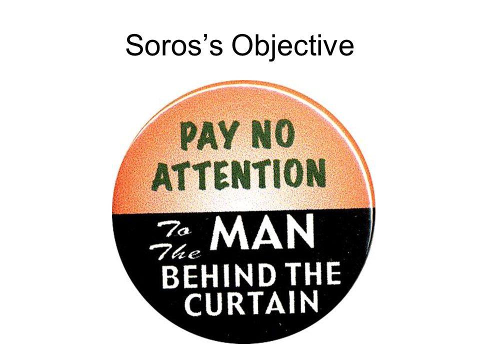 Soros's Objective