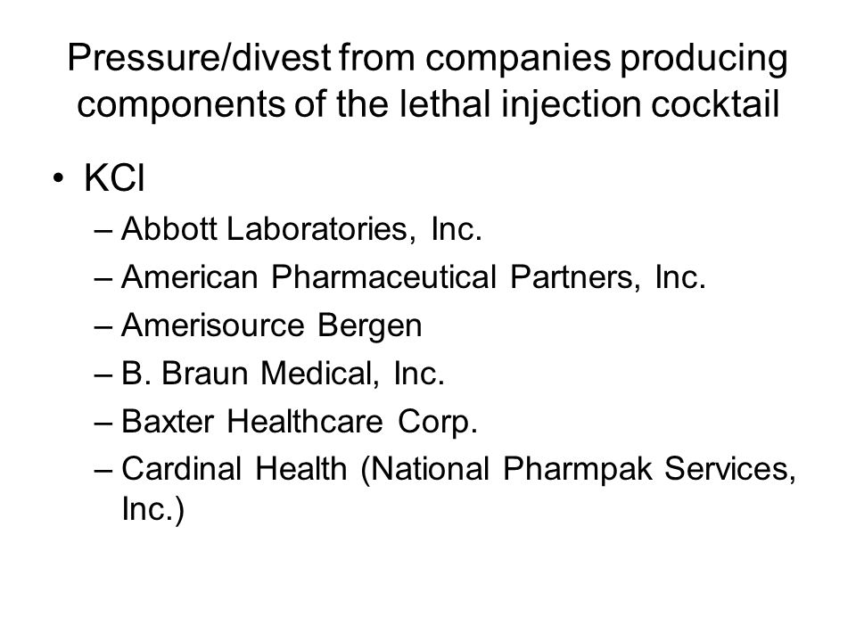 Pressure/divest from companies producing components of the lethal injection cocktail KCl –Abbott Laboratories, Inc.