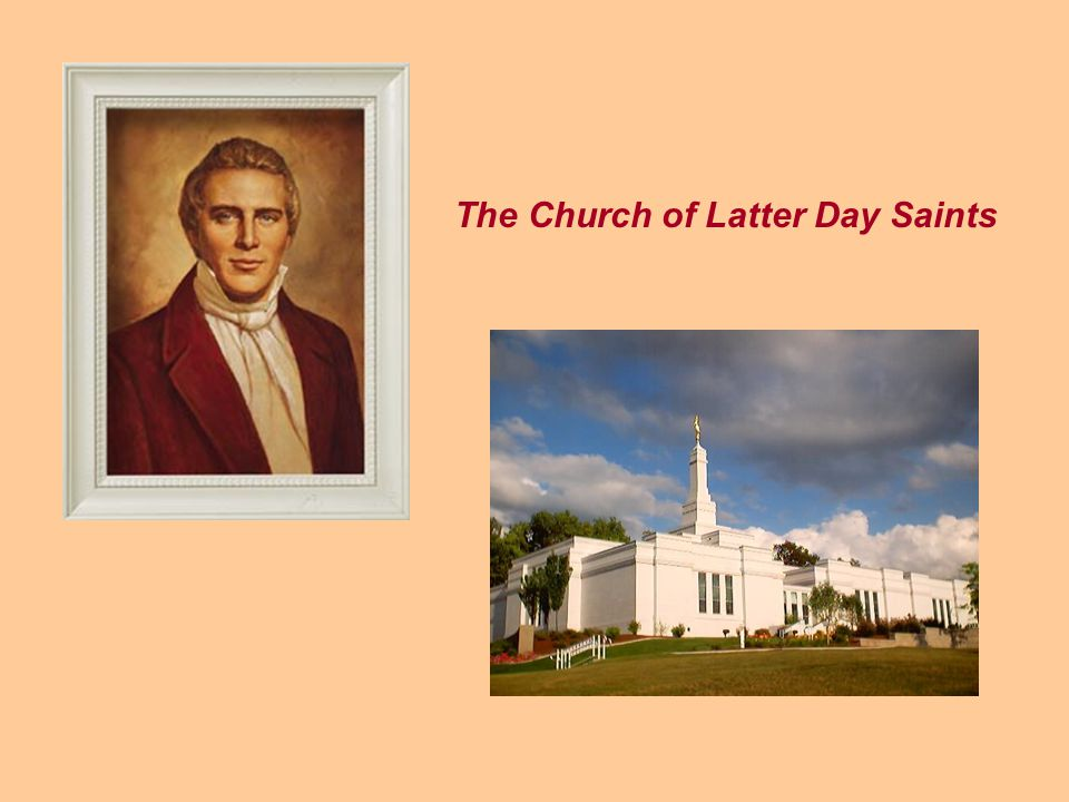 The Church of Latter Day Saints