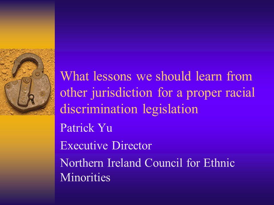 Why legislation?  Discrimination  Inequality  Exclusion