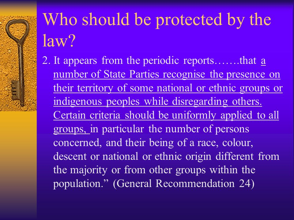 Who should be protected by the law. 2.