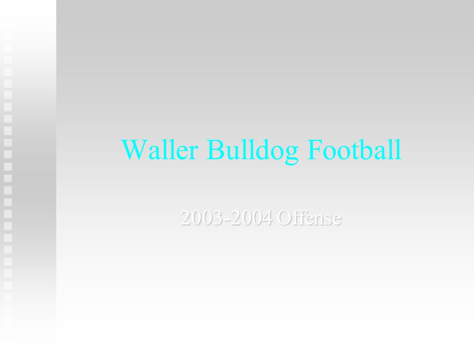 Waller Bulldog Football Offense