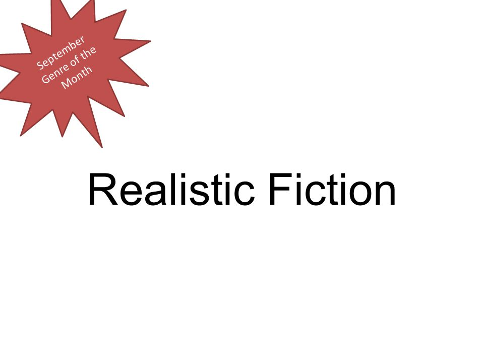 Realistic Fiction September Genre of the Month