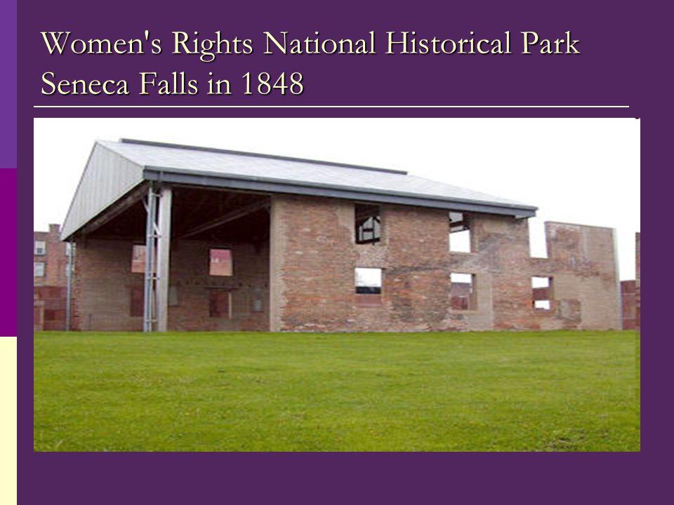 Women's Rights National Historical Park Seneca Falls in 1848