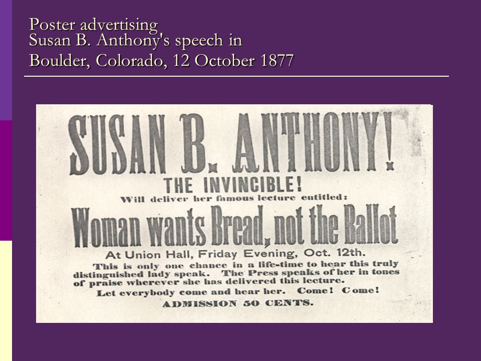 Poster advertising Susan B. Anthony s speech in Boulder, Colorado, 12 October 1877
