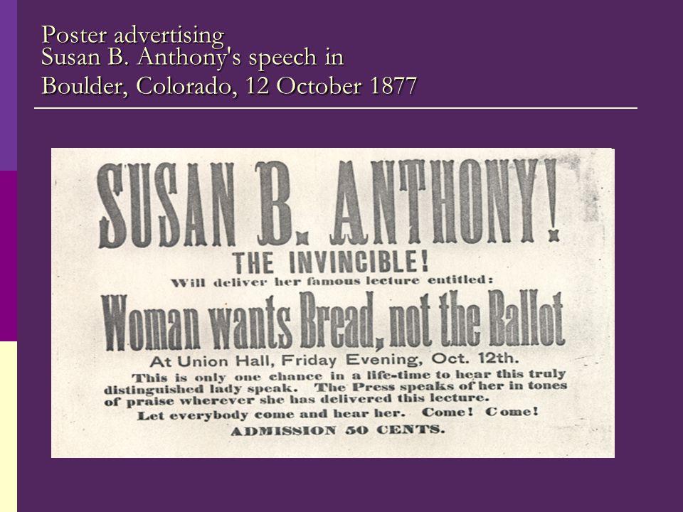 Poster advertising Susan B. Anthony's speech in Boulder, Colorado, 12 October 1877