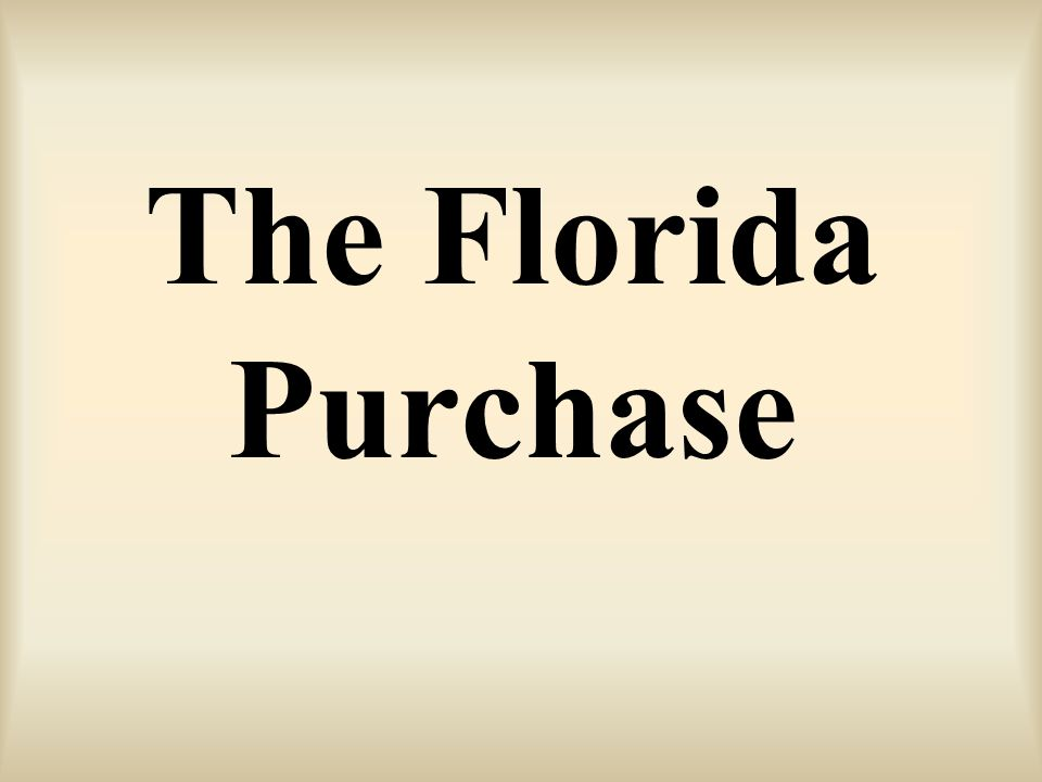 The Florida Purchase