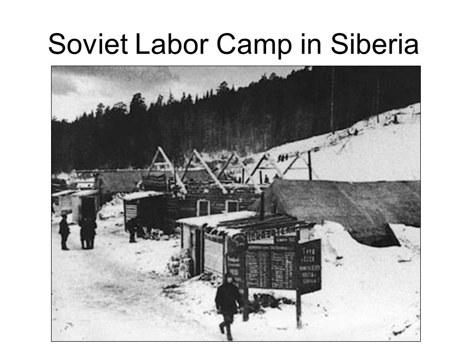 Soviet Labor Camp in Siberia