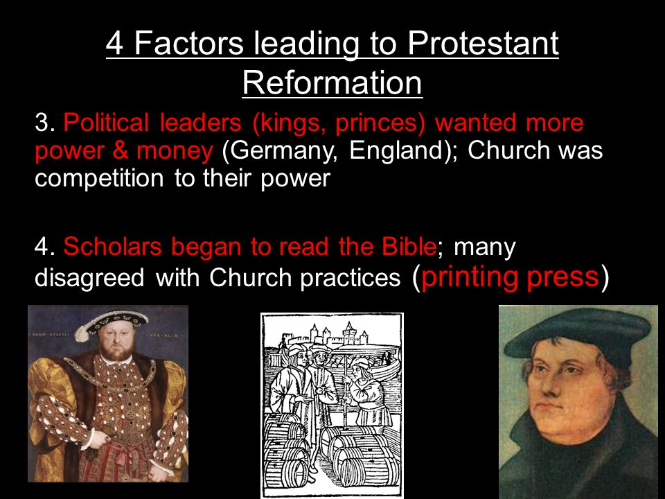 4 Factors leading to Protestant Reformation 3.