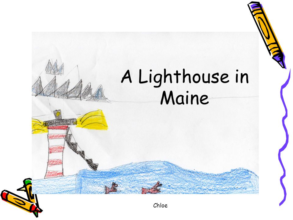 Chloe A Lighthouse in Maine