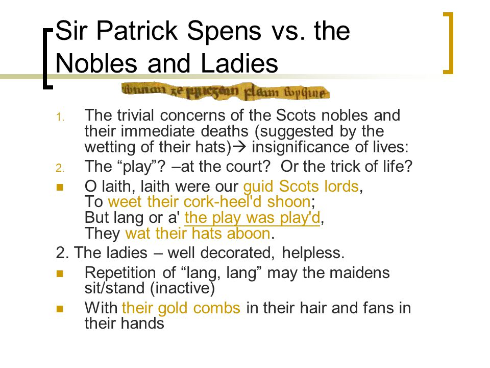 Sir Patrick Spens vs. the Nobles and Ladies 1.