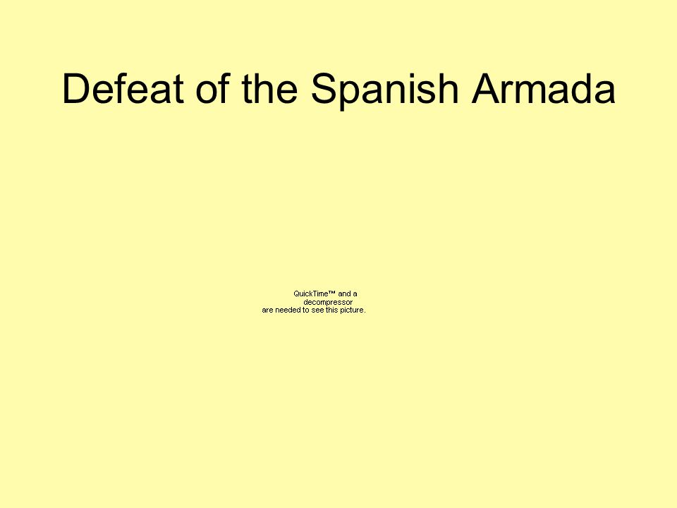 Defeat of the Spanish Armada