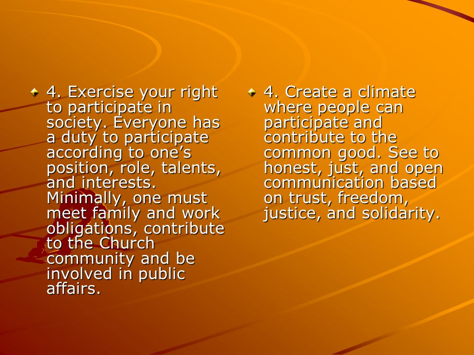 4. Exercise your right to participate in society.