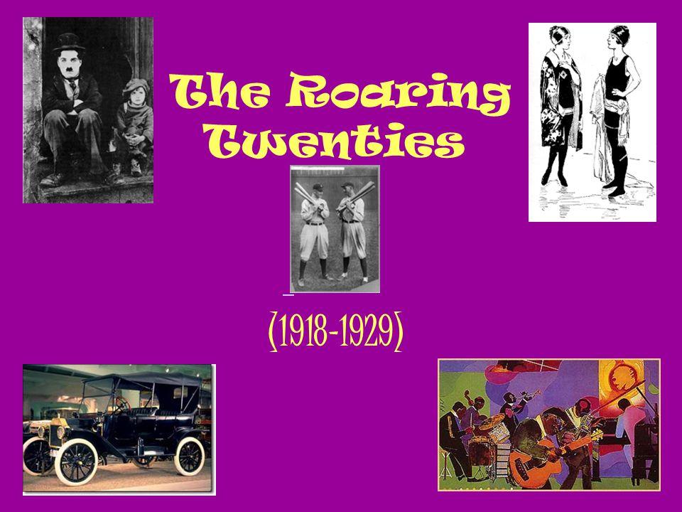 The Roaring Twenties (1918-1929)