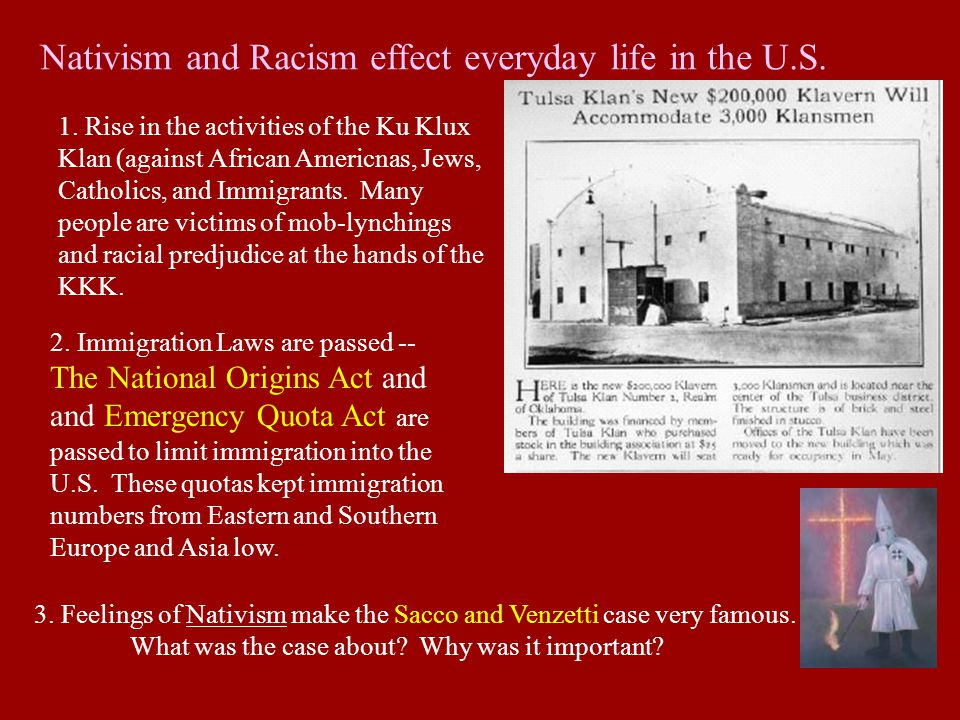 Nativism and Racism effect everyday life in the U.S.