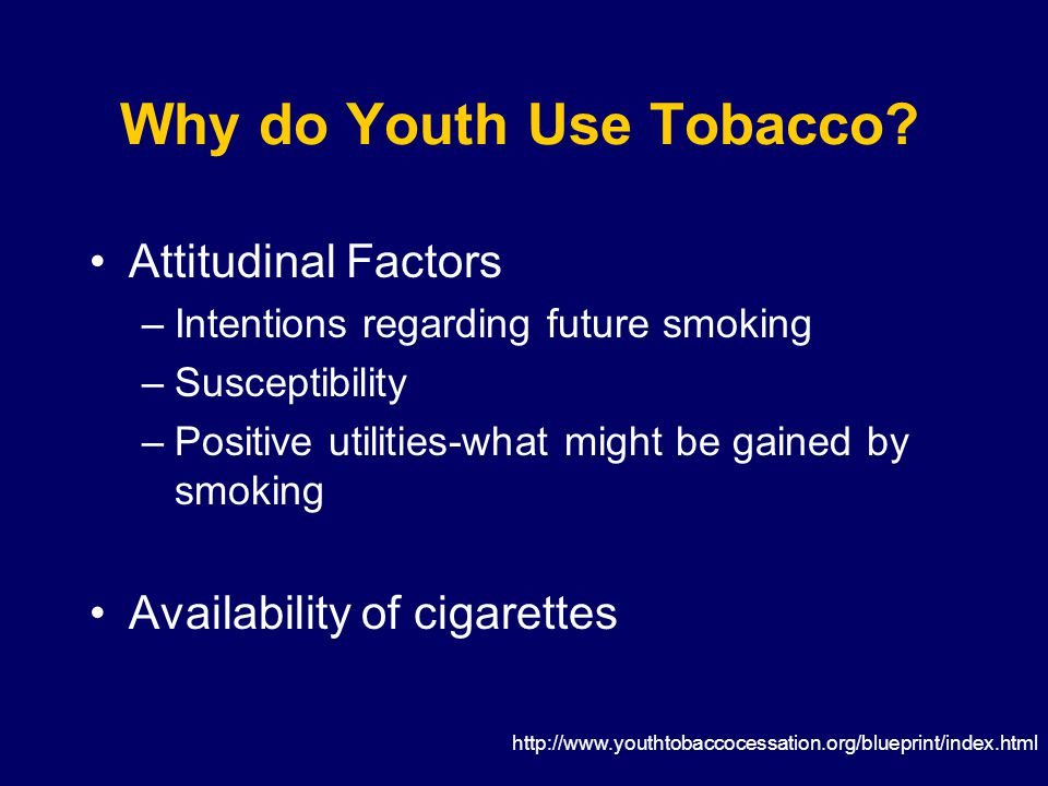 Adolescents Goal:Goal: –Prevent onset and promote cessation Anticipate:Anticipate: –School performance –Overestimating prevalence –Poor coping resources –Peer influence –Smokeless tobacco
