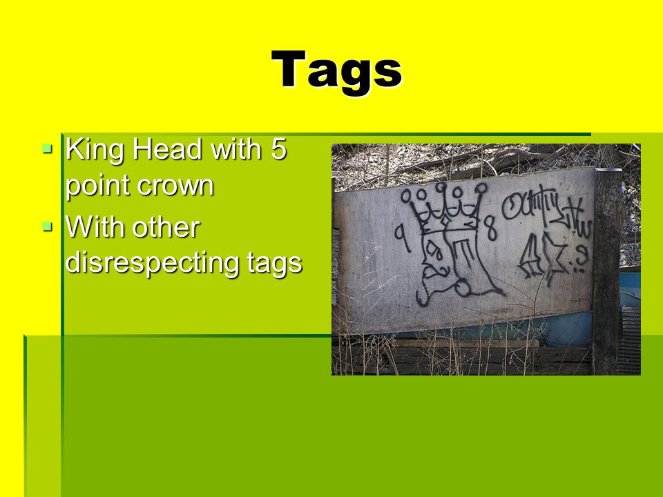 Tags  King Head with 5 point crown  With other disrespecting tags