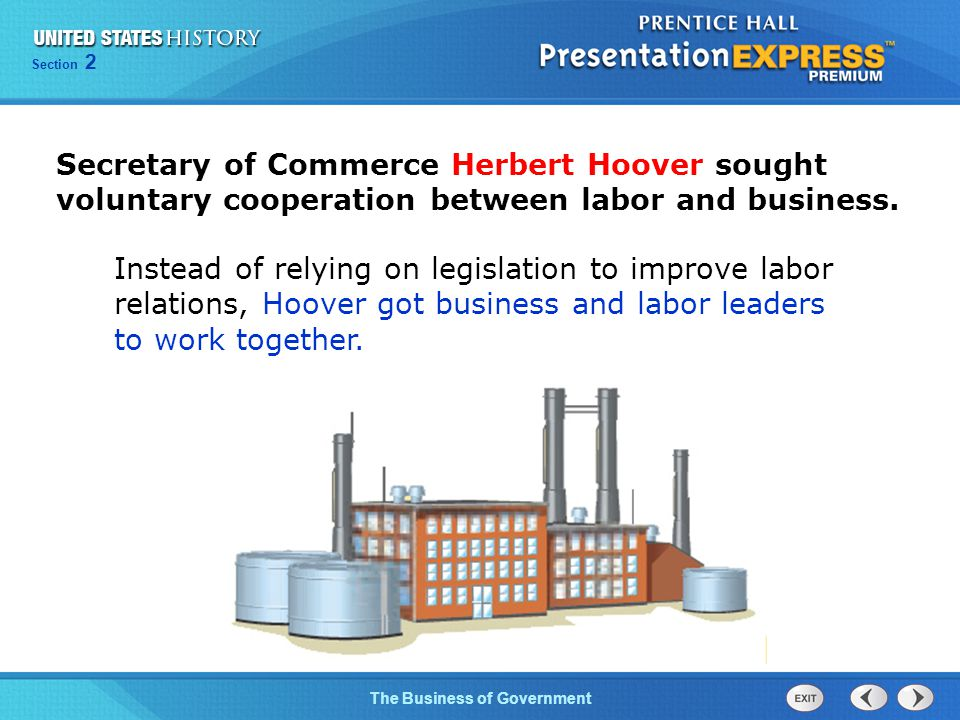 Chapter 25 Section 1 The Cold War Begins Section 2 The Business of Government Secretary of Commerce Herbert Hoover sought voluntary cooperation betwee