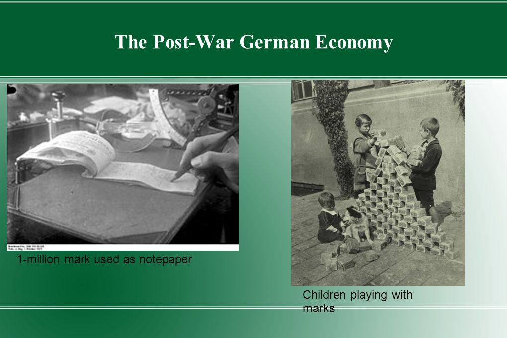 The Post-War German Economy 1-million mark used as notepaper Children playing with marks