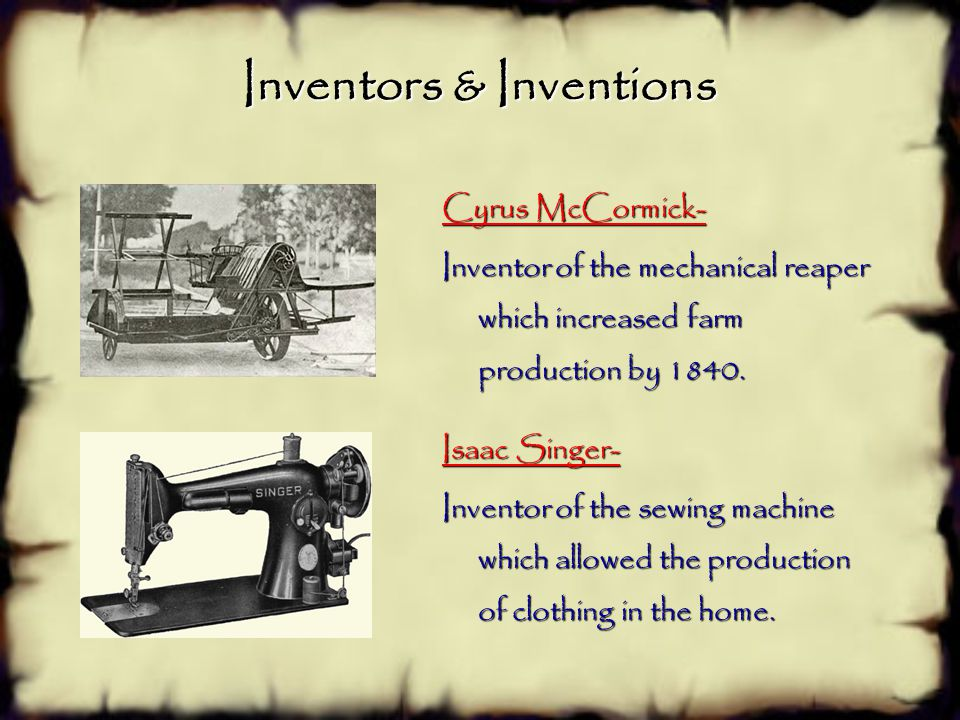 Inventors & Inventions Samuel F.B. Morse- Invented the electric telegraph and code in 1837 sparking a surge in communications. John Deere- Invented th