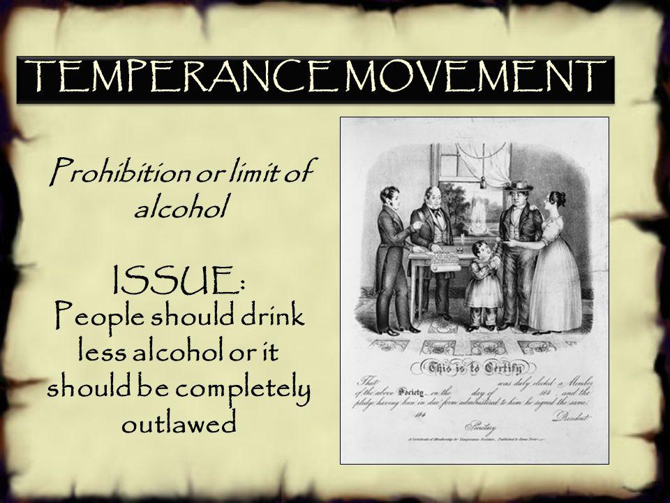 c.Describe reform movements, specifically temperance, abolitionism, and public school. SSUSH7