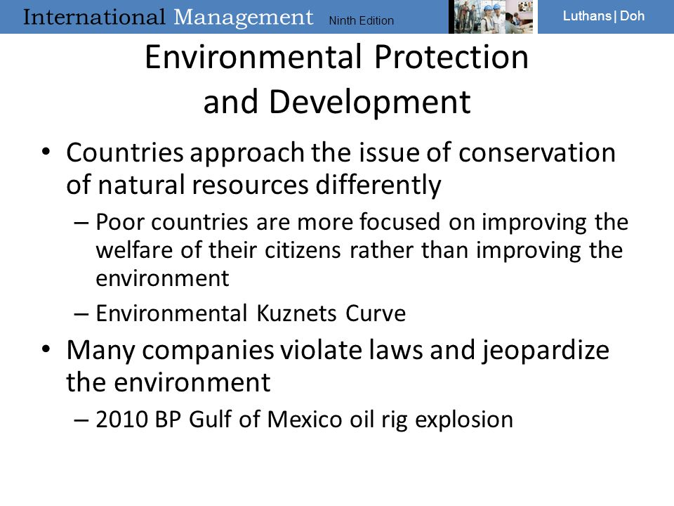 International Management Ninth Edition Luthans | Doh Environmental Protection and Development Countries approach the issue of conservation of natural